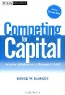 Bruce W. Marcus. Competing for Capital: Investor Relations in a Dynamic World