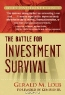 Gerald M. Loeb. The Battle for Investment Survival